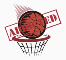 Addicted to Basketball by shakeoutfitters