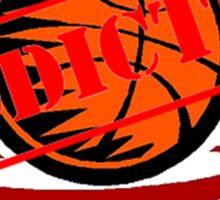 Addicted to Basketball Sticker