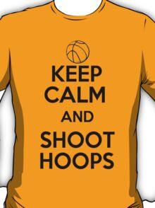 Keep Calm and Shoot Hoops T-Shirt