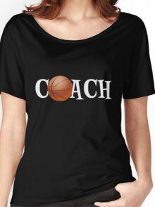 Basketball Coach Women's Relaxed Fit T-Shirt