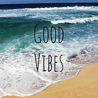 Good Vibes by RossComeaux