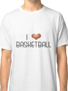 I Love Basketball Classic T-Shirt