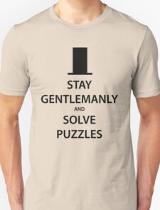 STAY GENTLEMANLY and SOLVE PUZZLES (black) T-Shirt