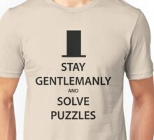 STAY GENTLEMANLY and SOLVE PUZZLES (black) Unisex T-Shirt