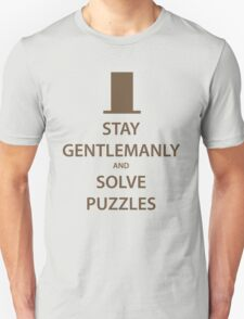 STAY GENTLEMANLY and SOLVE PUZZLES (brown) T-Shirt