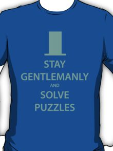 STAY GENTLEMANLY and SOLVE PUZZLES (blue) T-Shirt