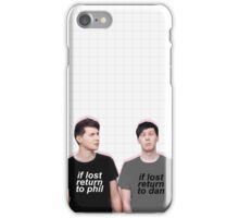 if lost return to dan/phil iPhone Case/Skin