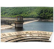 The Dam by Ladybower reservoir Poster