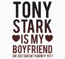 Tony Stark Is My Boyfriend by Look Human
