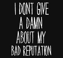 Bad Reputation Unisex T-Shirt