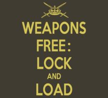 Weapons Free: Lock N Load by ZeroAlphaActual