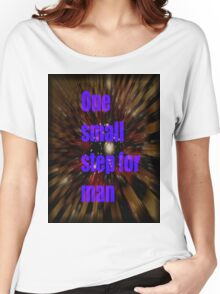 one small step for man Women's Relaxed Fit T-Shirt