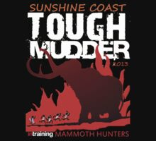 TOUGH MUDDER T-SHIRT 2013 SUNSHINE COAST by jase72