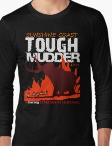TOUGH MUDDER T-SHIRT 2013 SUNSHINE COAST Long Sleeve T-Shirt