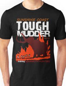 TOUGH MUDDER T-SHIRT 2013 SUNSHINE COAST Unisex T-Shirt