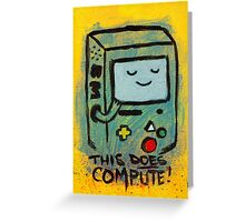 This Does Compute! - BEEMO Greeting Card