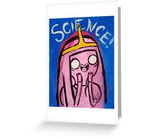 Science! - Princess Bubblegum Greeting Card