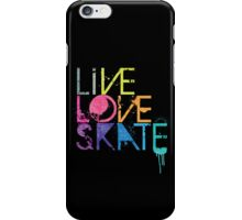 Live, Love, Skate iPhone Case/Skin