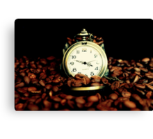Coffee Time? ... Anytime ... Canvas Print