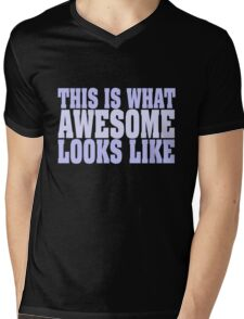 This is what awesome looks like Mens V-Neck T-Shirt