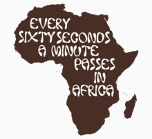 Every sixty seconds, a minute passes in Africa. One Piece - Short Sleeve