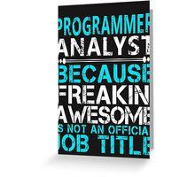 Programmer Analyst Greeting Card