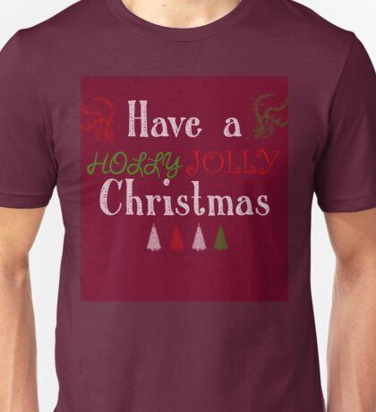 Holly Jolly Unisex T-Shirt