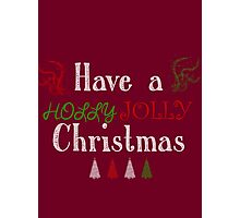 Holly Jolly Photographic Print