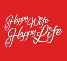 Happy wife happy life typographic by Sarah Trett
