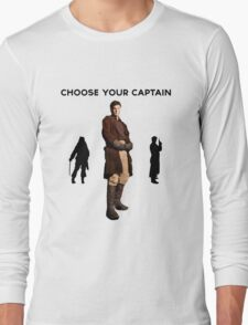 Choose Your Captain : Mal Reynolds Edition Long Sleeve T-Shirt