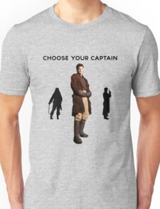 Choose Your Captain : Mal Reynolds Edition Unisex T-Shirt