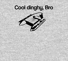 Cool Dinghy, Bro Unisex T-Shirt