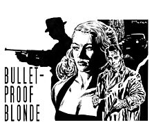 BULLET-PROOF BLONDE - 2 Photographic Print