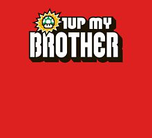 1UP MY BROTHER Unisex T-Shirt