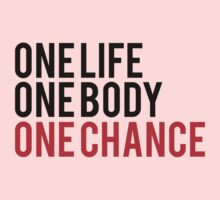 One Life One Body One Chance Kids Clothes