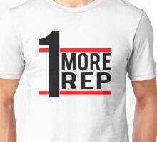 1 More Rep Unisex T-Shirt