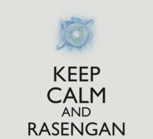 Keep Calm and Rasengan a by Dan r3v0vler