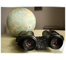 Binoculars and Globe Poster