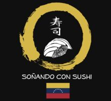 Dreaming of Sushi - Venezuela by DOSushi