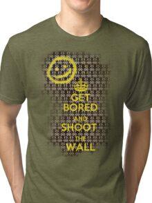 Get Bored Tri-blend T-Shirt