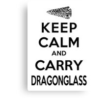 Keep Calm: Dragonglass (Black) Canvas Print