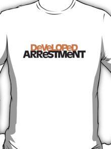 Developed Arrestment T-Shirt