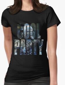 Cool Party Womens Fitted T-Shirt