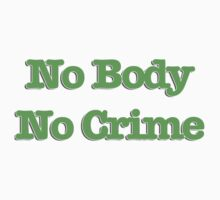 No Body, No Crime Revamped by bestbeast
