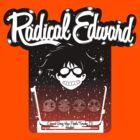 Radical Edward by Pyier