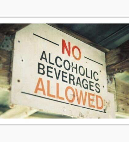 No Alcoholic Beverages Sticker