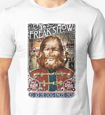 Jo Jo the dog face boy. Freakshow. Freak show. Side show. Carnival. Circus. Unisex T-Shirt