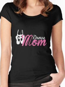 Dance Mom Women's Fitted Scoop T-Shirt