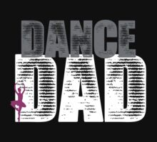 Dance Dad with Ballerina by shakeoutfitters