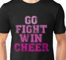 Go Fight Win...Cheer Unisex T-Shirt